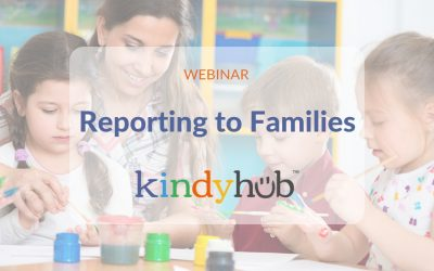 2019 Kindyhub – Reporting to Parents
